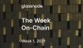 Glassnode On-Chain-tuan-1-2021